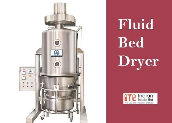 Fluid Bed Dryer Supplier in India