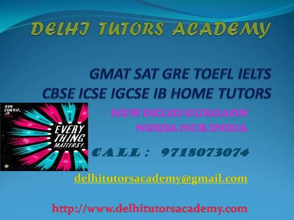 IB IGCSE MATHS HOME TUITION SAT GMAT IELTS TRAINERS IN DELHI