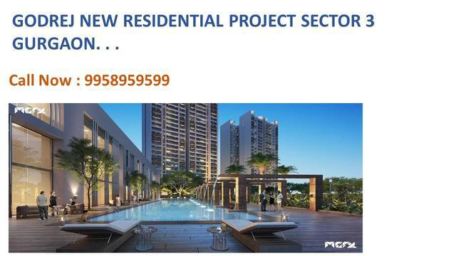 godrej new launch in sector 3 Gurgaon godrej sector 3 price
