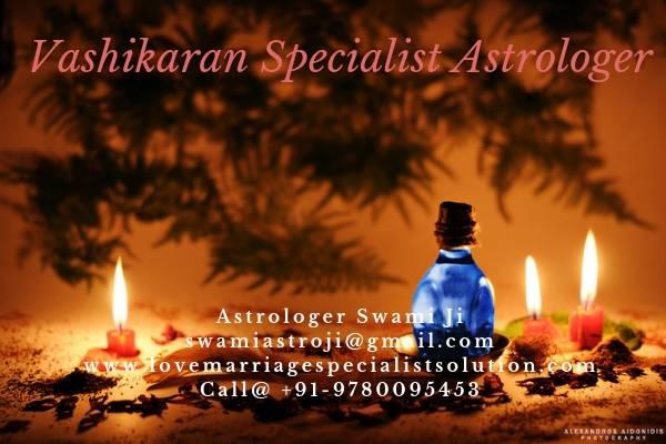 Vashikaran Specialist Astrologer in Chandigarh   Astrologer