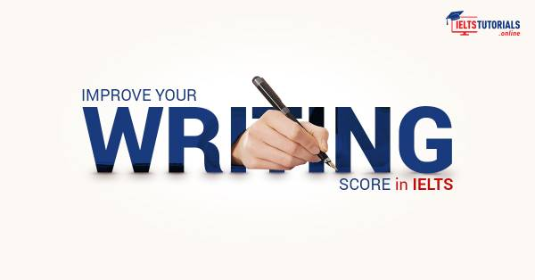 Improve your Writing Score in the IELTS Exam