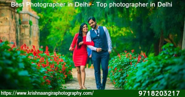 Best Photographer in Delhi - Top photographer in Delhi