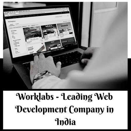 Leading Web Development Company in India - Worklabs