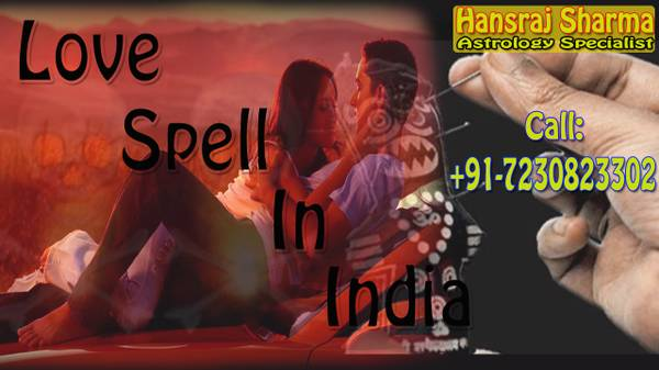 Love Problem Specialist in India | Love Spell in India |