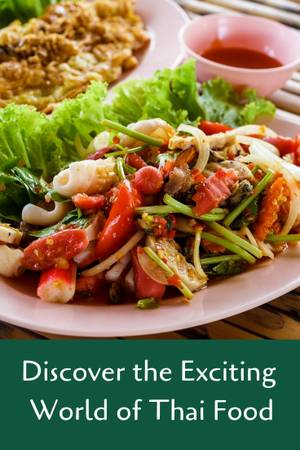 Plan a Trip to Thailand and Experience the Delicious Thai