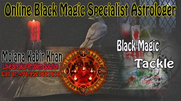 Online Black Magic Specialist Astrologer, Powerful Muslim