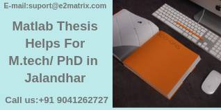 Matlab Thesis Helps for M.tech/ Phd in Jalandhar