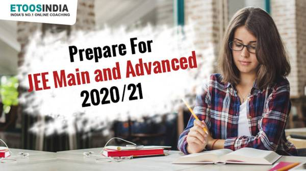How to Prepare for JEE main & Advanced ?