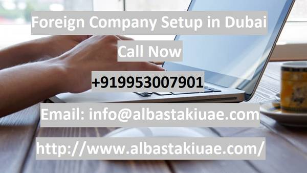 Expand your Business with Foreign Company Setup in Dubai