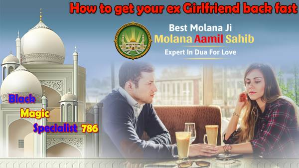 Find A Quick Way To How to get your ex girlfriend back fast