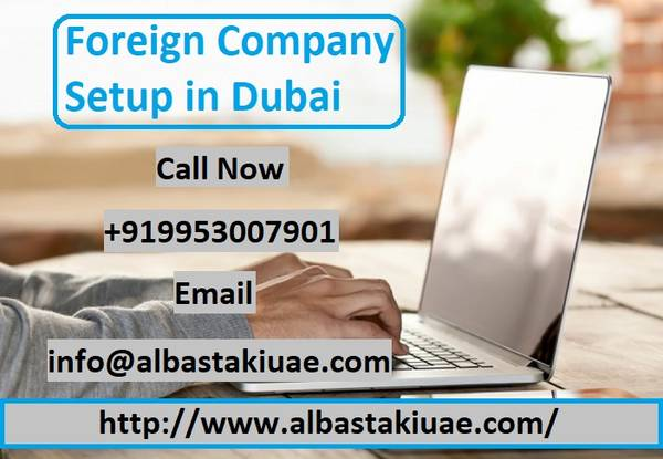 Get Foreign Company Setup in Dubai without Any Difficulty