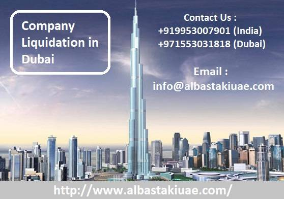Get Company Liquidation in Dubai without Any Problem