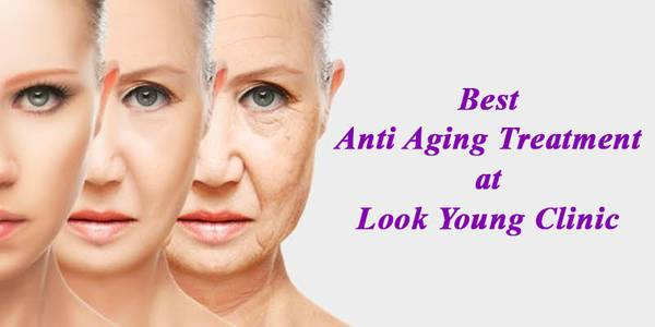 Best Anti Aging Treatment in Delhi at Look Young Clinic