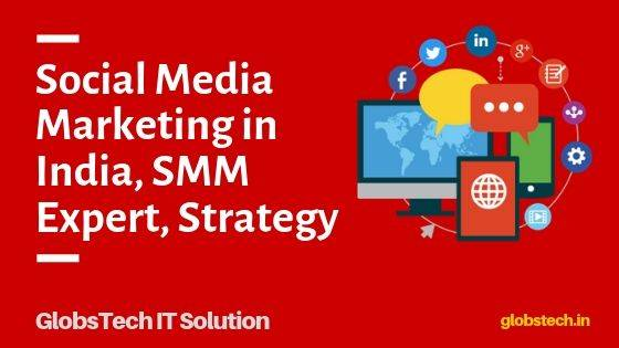 Social Media Marketing in India, SMM Expert, Strategy