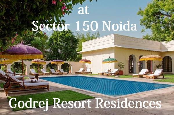 Godrej Resort Residences Noida Sector 150