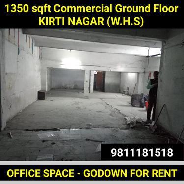 1350 sqft Commercial Ground Floor for Rent in Kirti Nagar