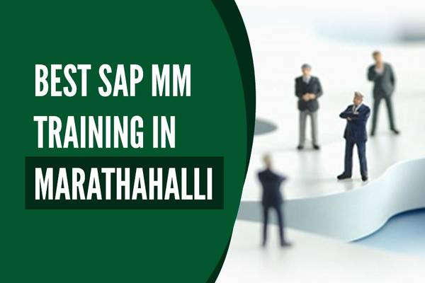 20% Off Join Now -SAP MM TRAINING Institutes in Marathahalli