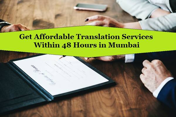 Get Affordable Translation Services Within 48 Hours in