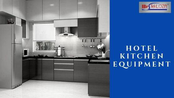 Avail the best hotel kitchen equipment for the kitchen