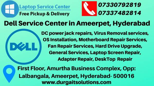 Dell service center in Ameerpet