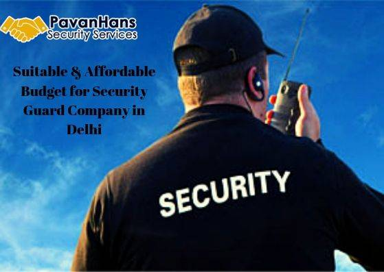 Suitable & Affordable Budget for Security Guard Company in