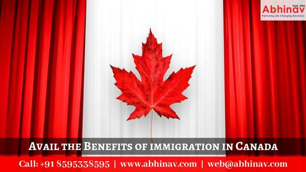 Avail the Benefits of immigration in Canada