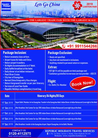 Canton Fair China Tour Packages from India - Republic