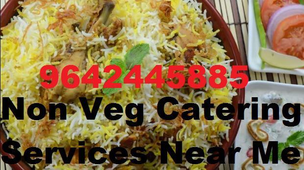 Non Veg Catering Services Near Me 9642445885 Biryani Caterer