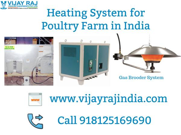 Heating System for Poultry Farm in India