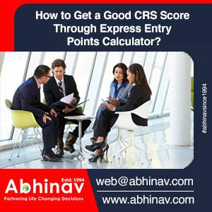 How to get a good CRS score through Express entry points