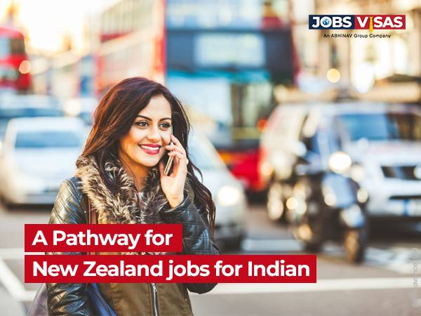 JobsVisas can be a pathway for New Zealand jobs for Indian