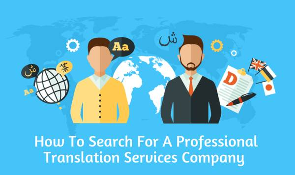 How To Search For A Professional Translation Services