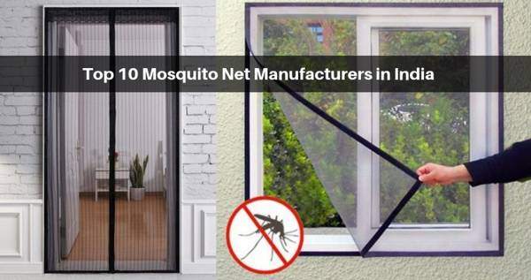 Top 10 Mosquito Net Manufacturers in India
