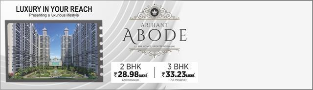 Arihant Abode 2 and 3 bhk Call Us 7676888000