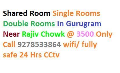 Rent And Shared Room Near Rajiv Chowk Gurugram 9278533864