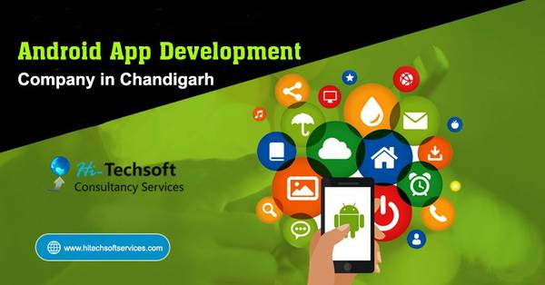 Top Android app Development Company in Chandigarh