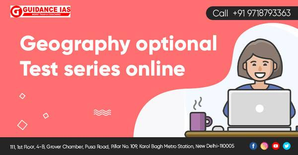 Guidance IAS - Geography Optional Test Series Online for IAS