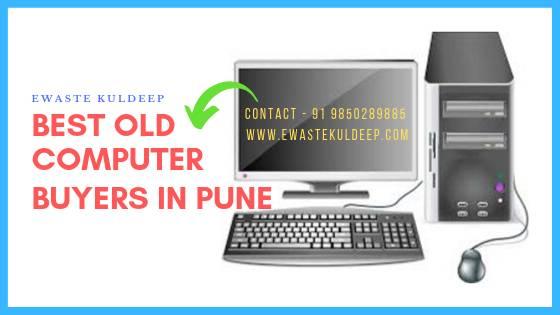 Best Old Computer Buyers in Pune - E Waste Kuldeep