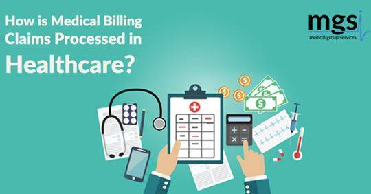 How is Medical Billing Claims Processed in Healthcare?