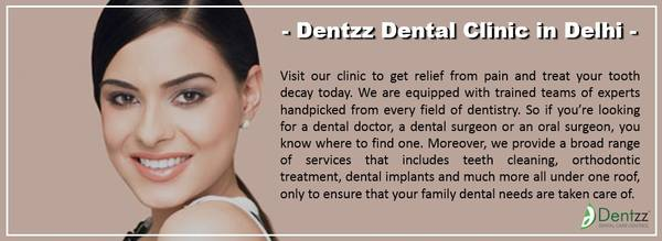 Dental clinic in Delhi and oral hygiene