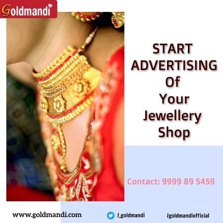 Start Advertising of Your Best Jewllery Stores in Delhi