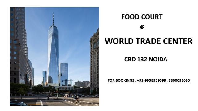 Food court world trade center Noida sector 132 wtc cbd 132 N