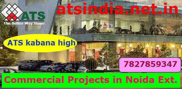 ATS Kabana High Perfect Commercial Space In Noida Ext