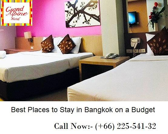 Best Places to Stay in Bangkok on a Budget - Grand Alpine