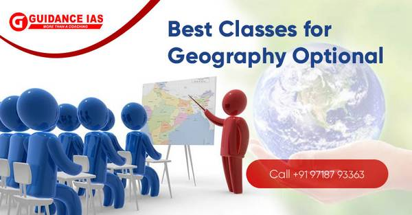 Guidance IAS: Best Classes for IAS Geography Optional with