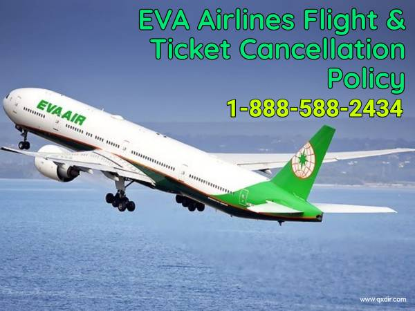 EVA Airlines Flight and Ticket Cancellation Policy