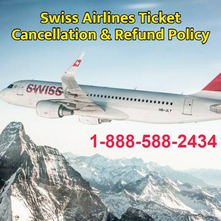 Swiss Airlines Ticket Cancellation & Refund Policy