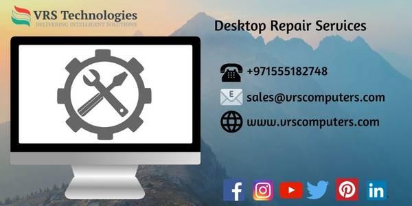 Desktop Repair Services - Desktop Computer Repair in Dubai