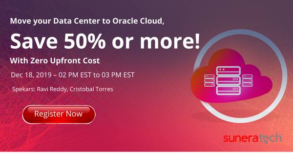Move your Data Center to Oracle Cloud, Save 50% or more!