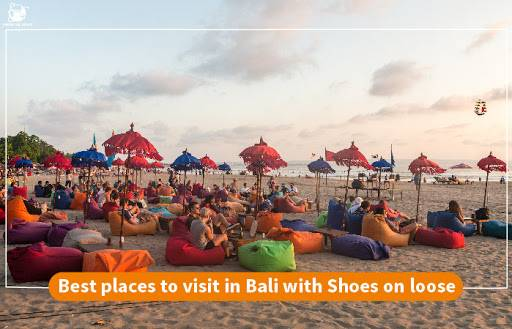 Best places to visit in Bali with shoes on loose